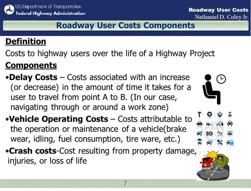 18 Roadway User Costs Nathaniel D.Coley Jr.