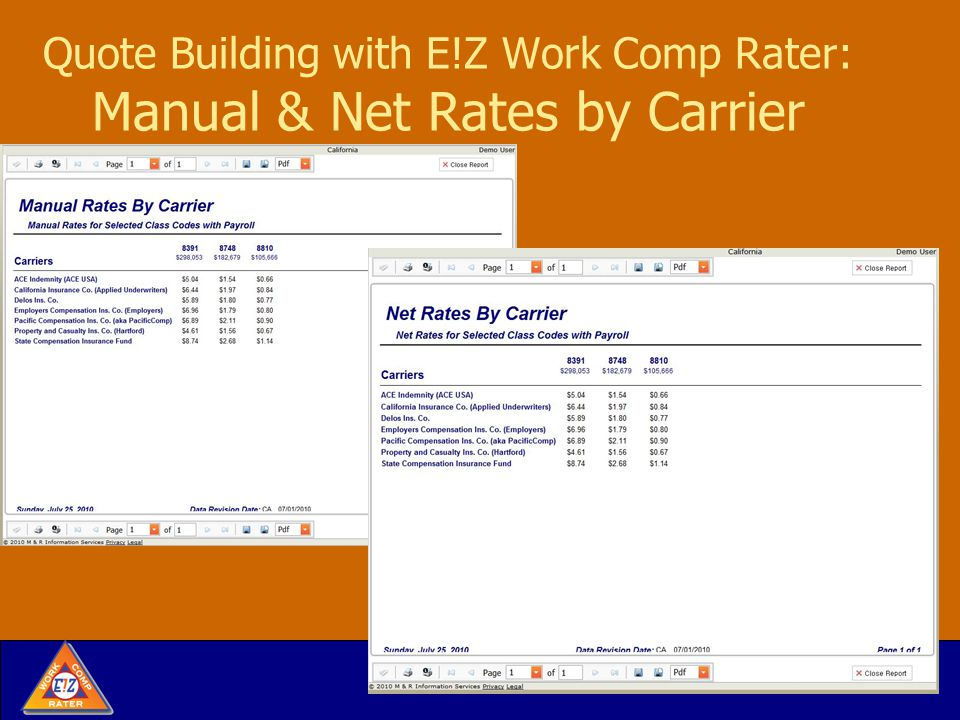 Quote Building with E!Z Work Comp Rater: Manual & Net Rates by Carrier