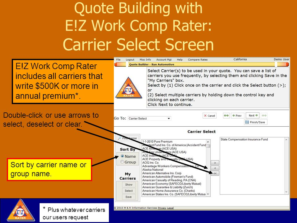 Quote Building with E!Z Work Comp Rater: Carrier Select Screen Double-click or use arrows to select, deselect or clear.