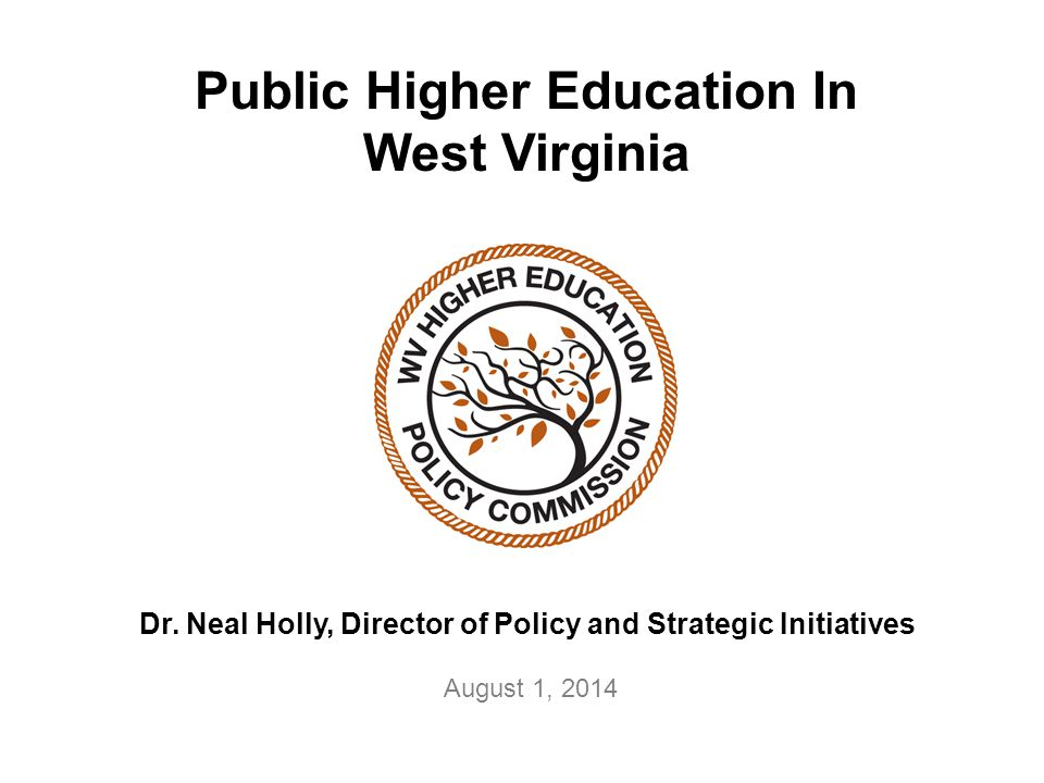 Public Higher Education In West Virginia Dr.