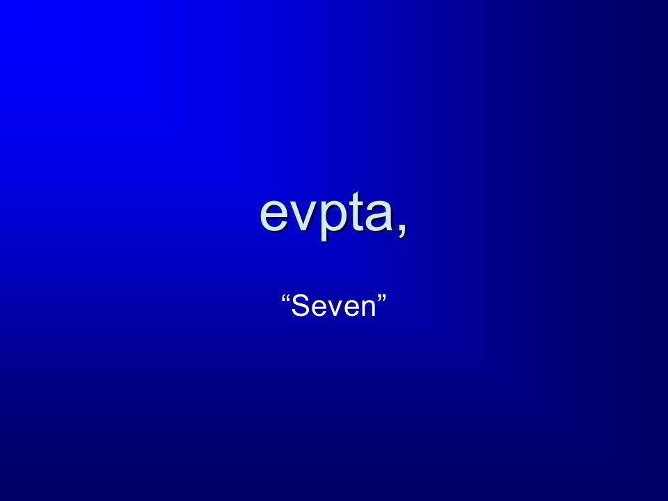 evpta, Seven