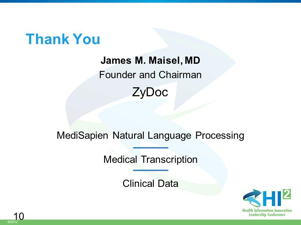 Thank You James M.