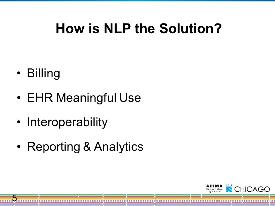 NLP Facilitates Interoperability Metcalfe's Law EHRs require ICD-9 or SNOMED codes for diagnoses and allergies and RxNorm for medications for interoperability certification and Meaningful Use All EHRs must receive data from external systems that can contain standardized data (i.e., CCDs and CCRs - IHE Interoperability at HIMSS) EHR acceptance of data from multiple unstructured sources, including transcribed dictation, legacy text, scanned documents (CDA4CDT) All EHRs must generate CCD and CCR documents that contain semi-structured data that can be further coded 26