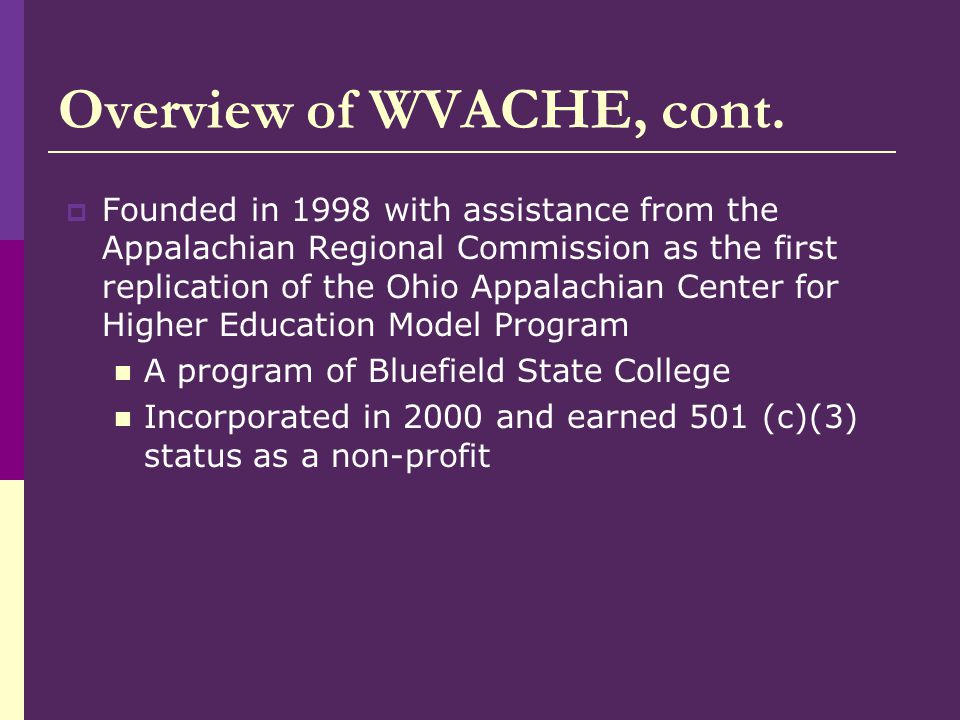 Overview of WVACHE, cont.