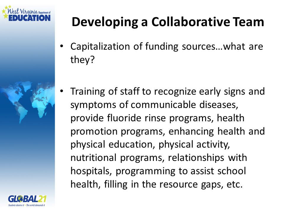 Developing a Collaborative Team Capitalization of funding sources…what are they.