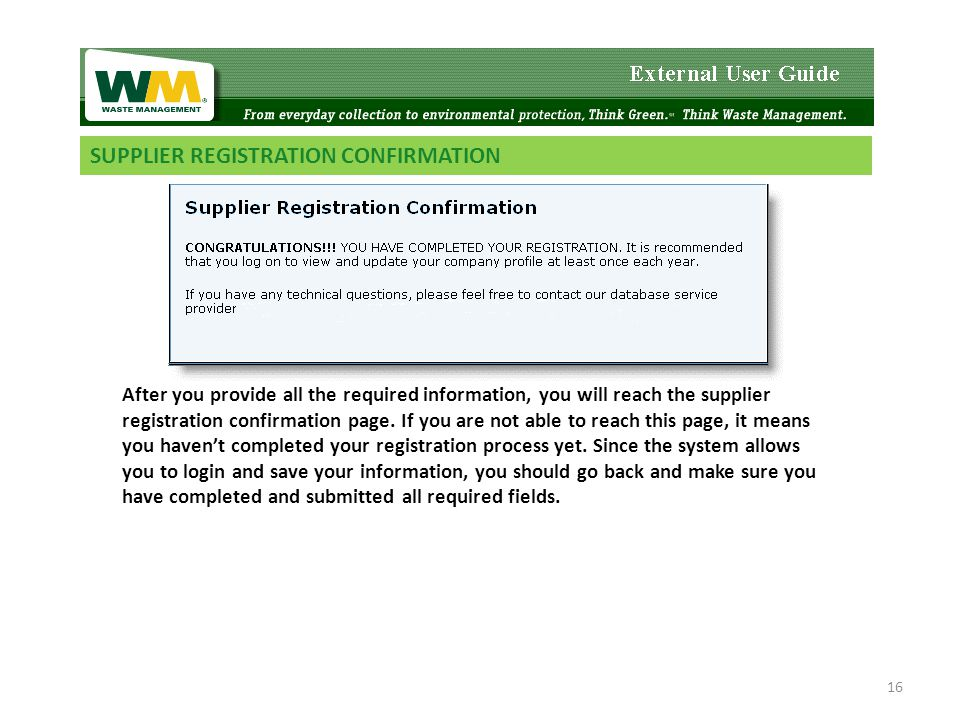 SUPPLIER REGISTRATION CONFIRMATION After you provide all the required information, you will reach the supplier registration confirmation page.
