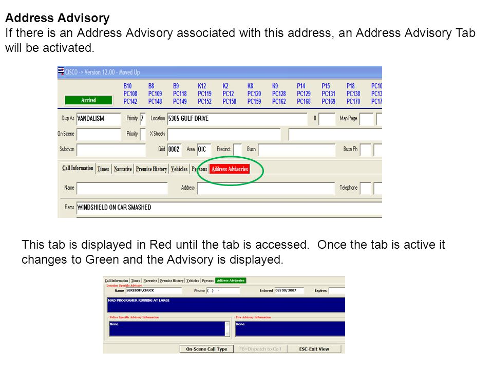 Address Advisory If there is an Address Advisory associated with this address, an Address Advisory Tab will be activated.