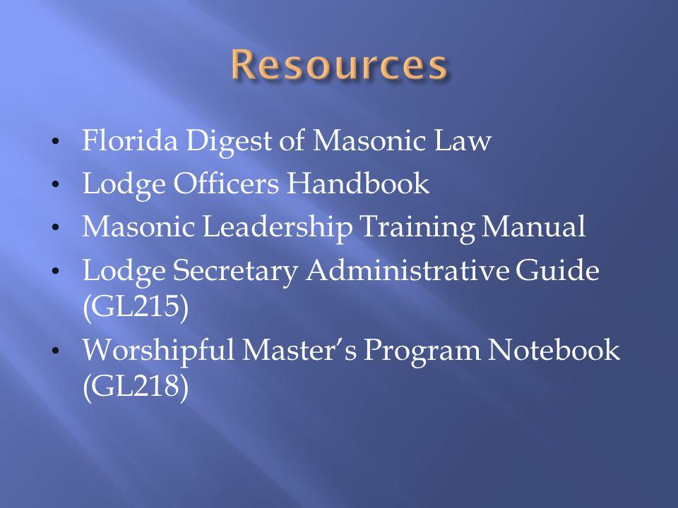 Florida Digest of Masonic Law Lodge Officers Handbook Masonic Leadership Training Manual Lodge Secretary Administrative Guide (GL215) Worshipful Maste