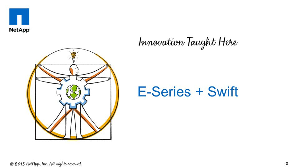 8 E-Series + Swift