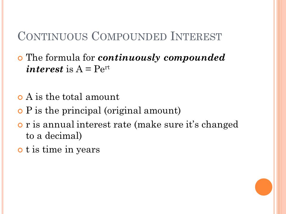 T RY THIS : What is the total amount for an investment of $500 invested at 5.25% for 40 years, compounded continuously?