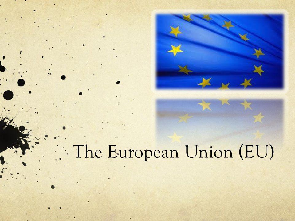 The European Union (EU)