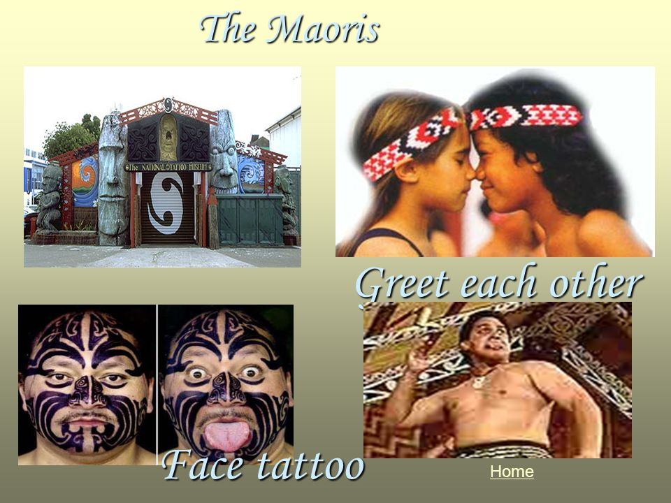 The Maoris Home Face tattoo Greet each other