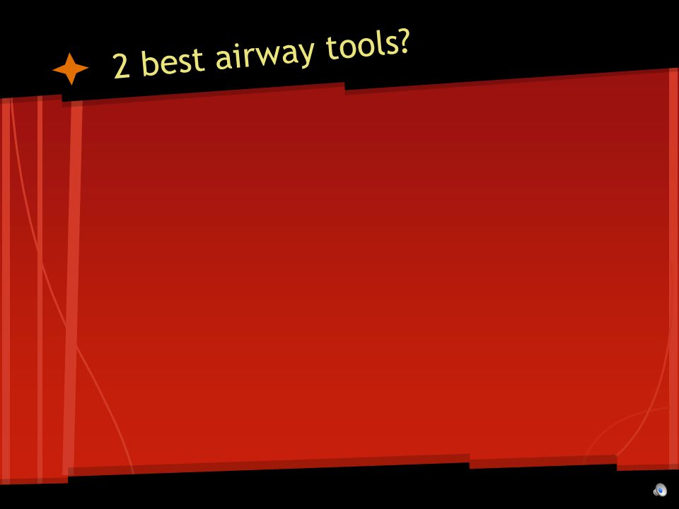 2 best airway tools