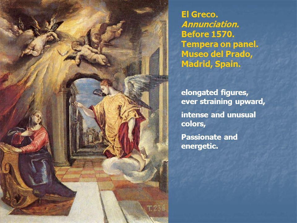 El Greco. Annunciation. Before 1570. Tempera on panel.