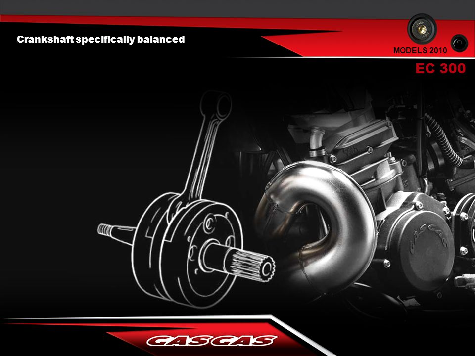 Crankshaft specifically balanced EC 300 MODELS 2010