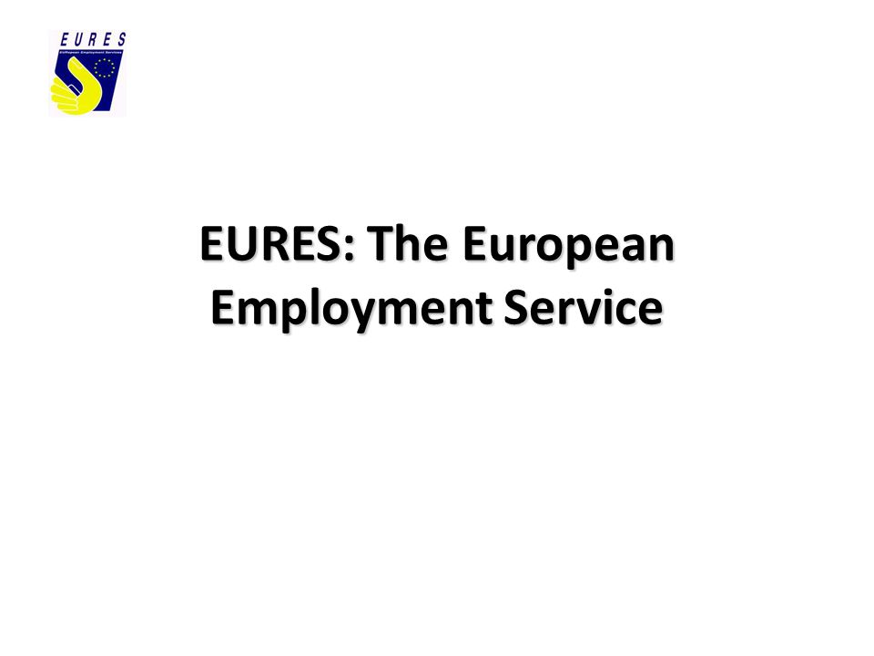 EURES: The European Employment Service