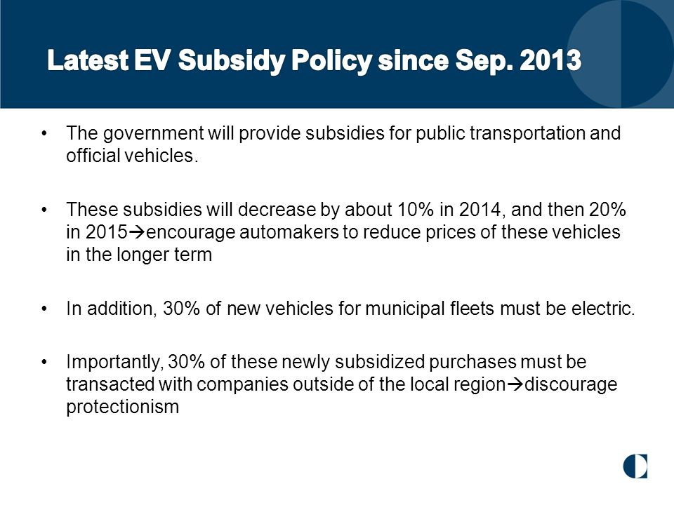 The government will provide subsidies for public transportation and official vehicles. These subsidies will decrease by about 10% in 2014, and then 20
