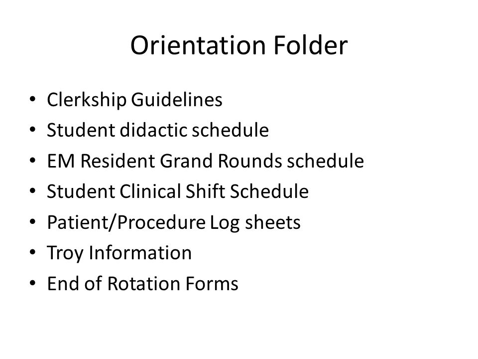 Didactics On-line lectures Discussion Sessions Procedure Lab SIM session (advanced students) Are all REQUIRED to pass the rotation If a scheduled session, take precedence over clinical shifts