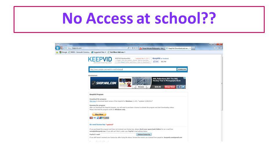 No Access at school??