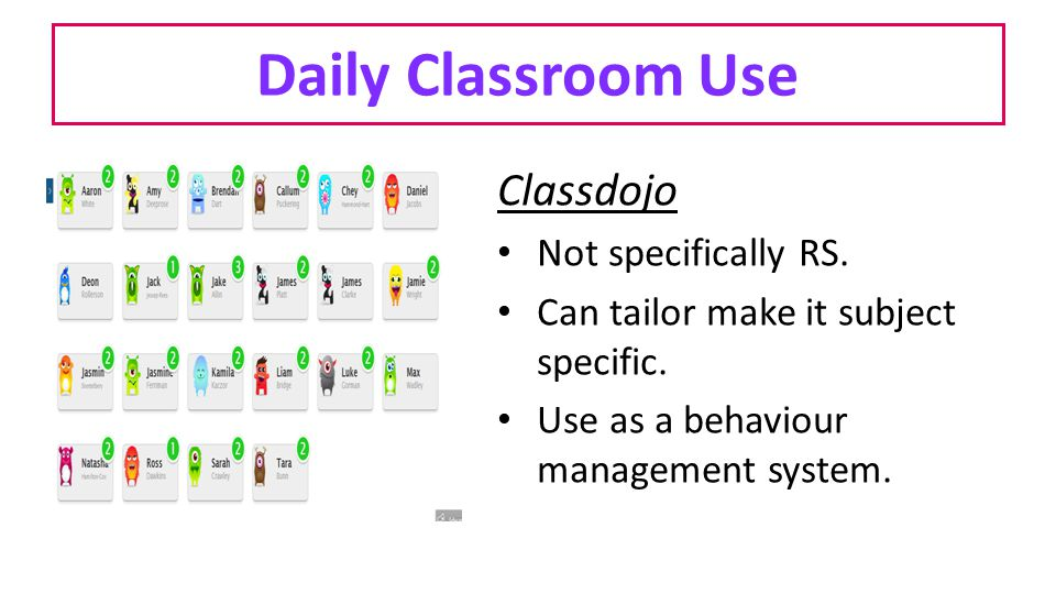 Daily Classroom Use Classdojo Not specifically RS.