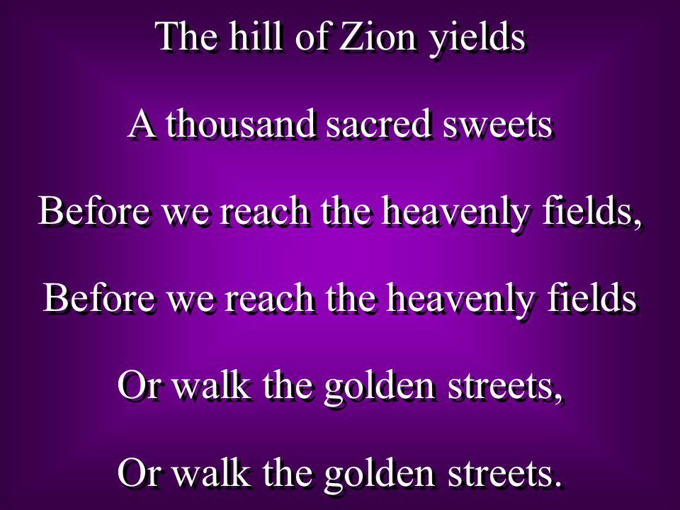 We're marching to Zion, Beautiful, beautiful Zion, We're marching upward to Zion, The beautiful city of God.