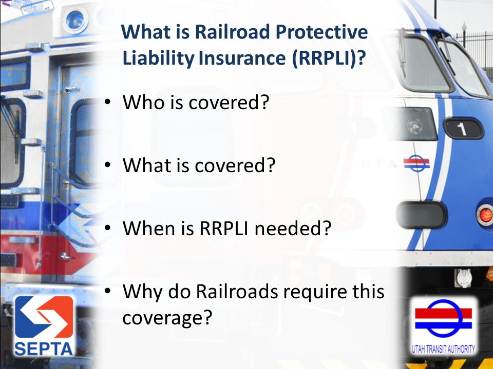 What is Railroad Protective Liability Insurance (RRPLI).