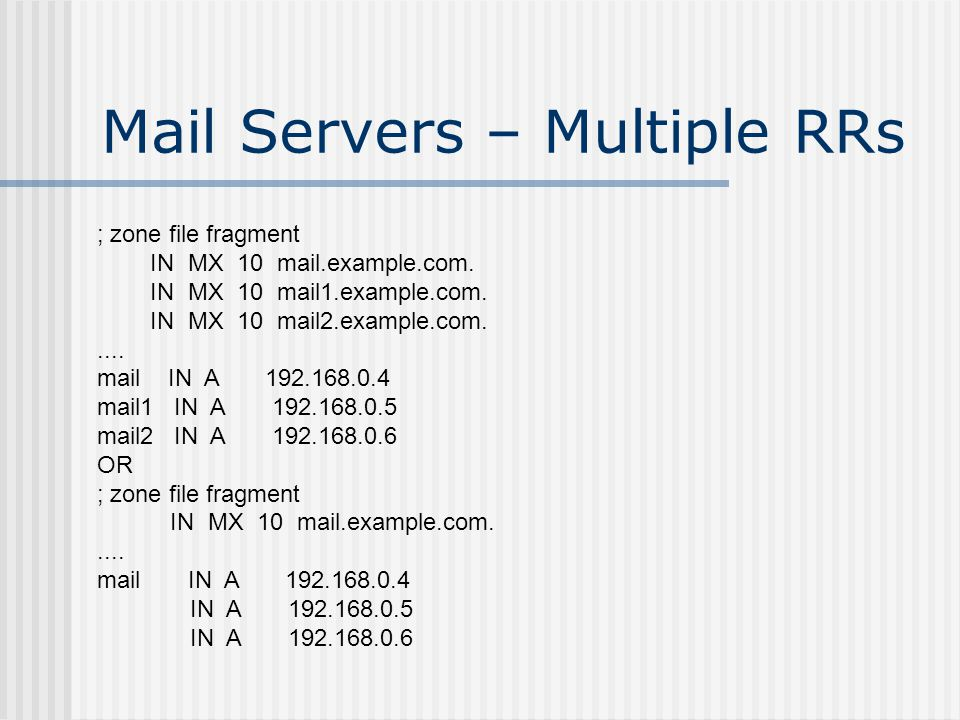 Full Subdomain Delegation One of the Parent name servers provides NS services (slave) – common but not essential Mail is also delegated – not essential could use mail.example.com Needs one DNS server in this case (ns3.ramq.example.com) Zone file controlled by delegated authority Can delegate further