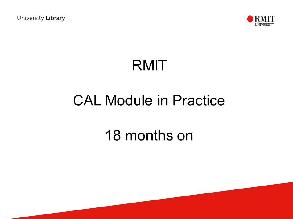 RMIT CAL Module in Practice 18 months on
