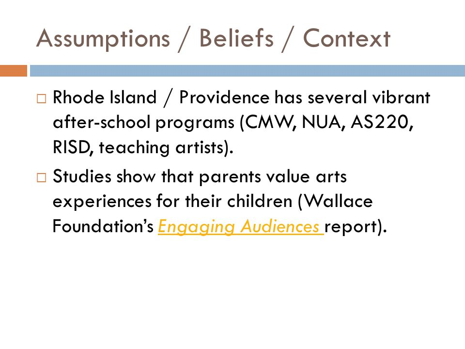 Strategies / Inputs / Available Resources / Planning  Name and define indicators for arts/culture engagement.