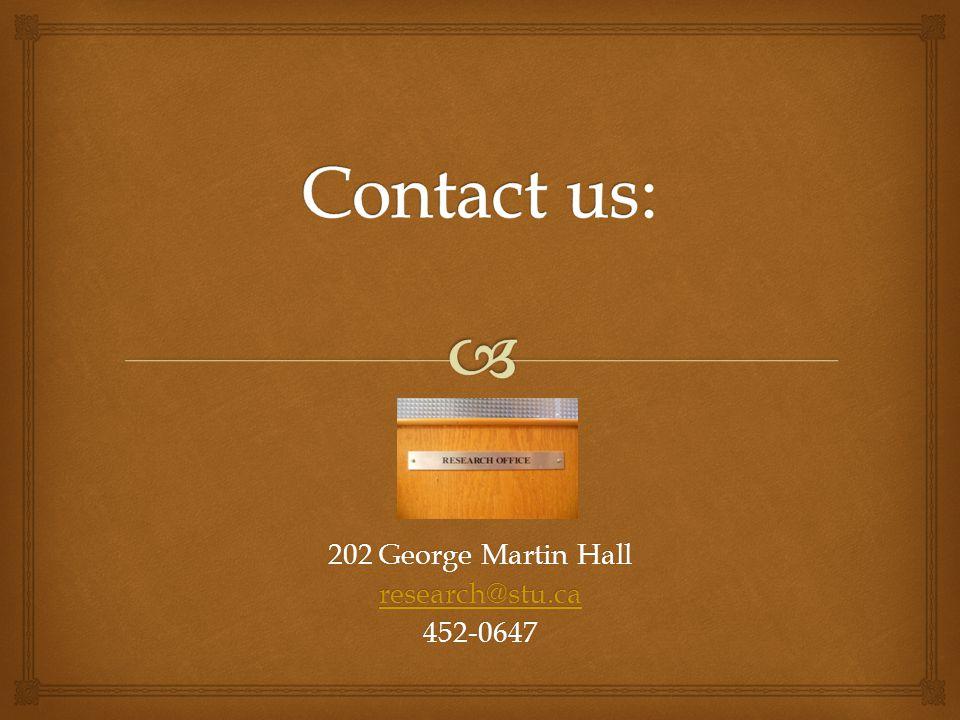 202 George Martin Hall research@stu.ca 452-0647