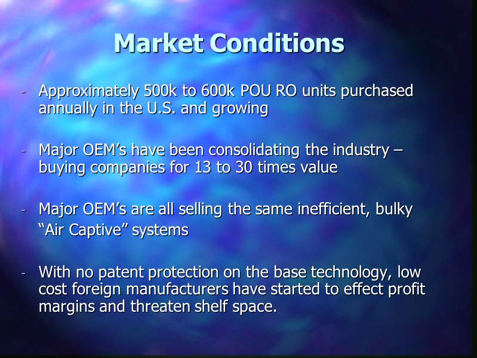 Market Conditions - Approximately 500k to 600k POU RO units purchased annually in the U.S.