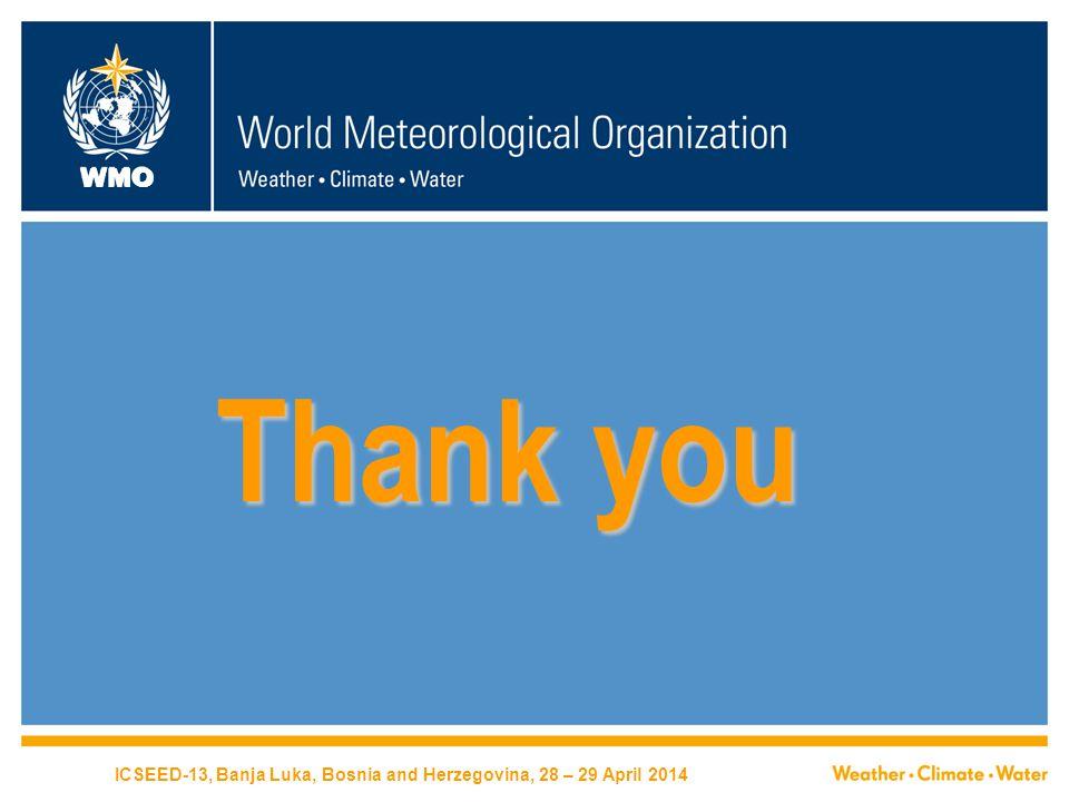 WMO Thank you ICSEED-13, Banja Luka, Bosnia and Herzegovina, 28 – 29 April 2014