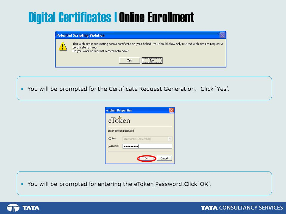  You will be prompted for the Certificate Request Generation.