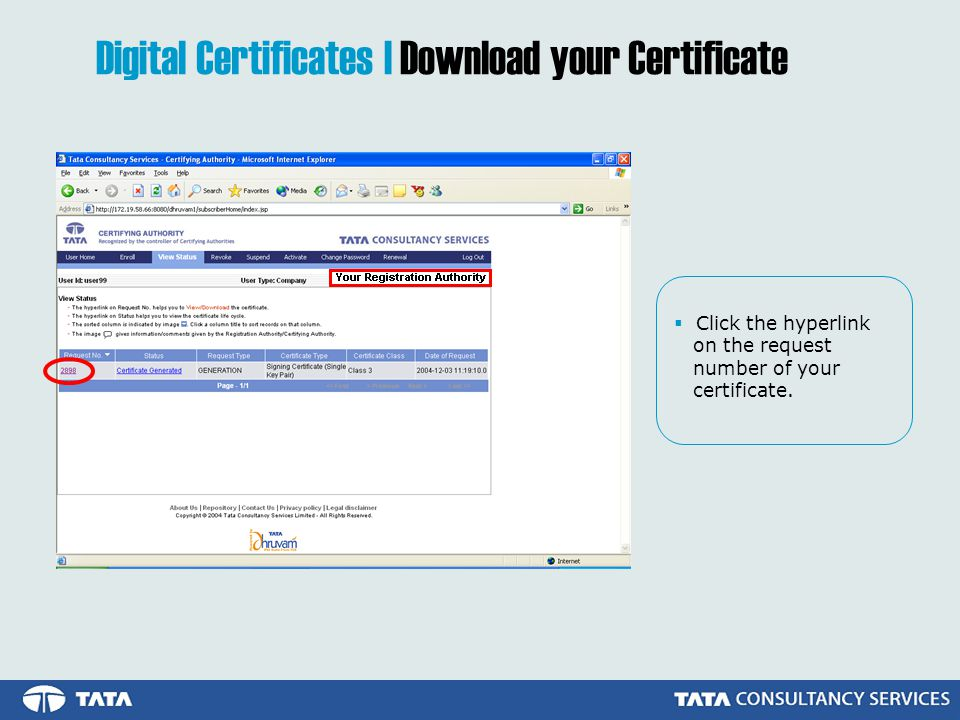  Click the hyperlink on the request number of your certificate.