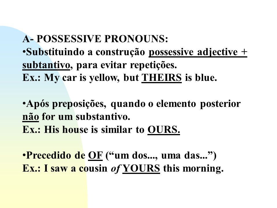 Exercises: 1) Choose the correct possessives: a)All students are expected to hand in their / theirs compositions on time.