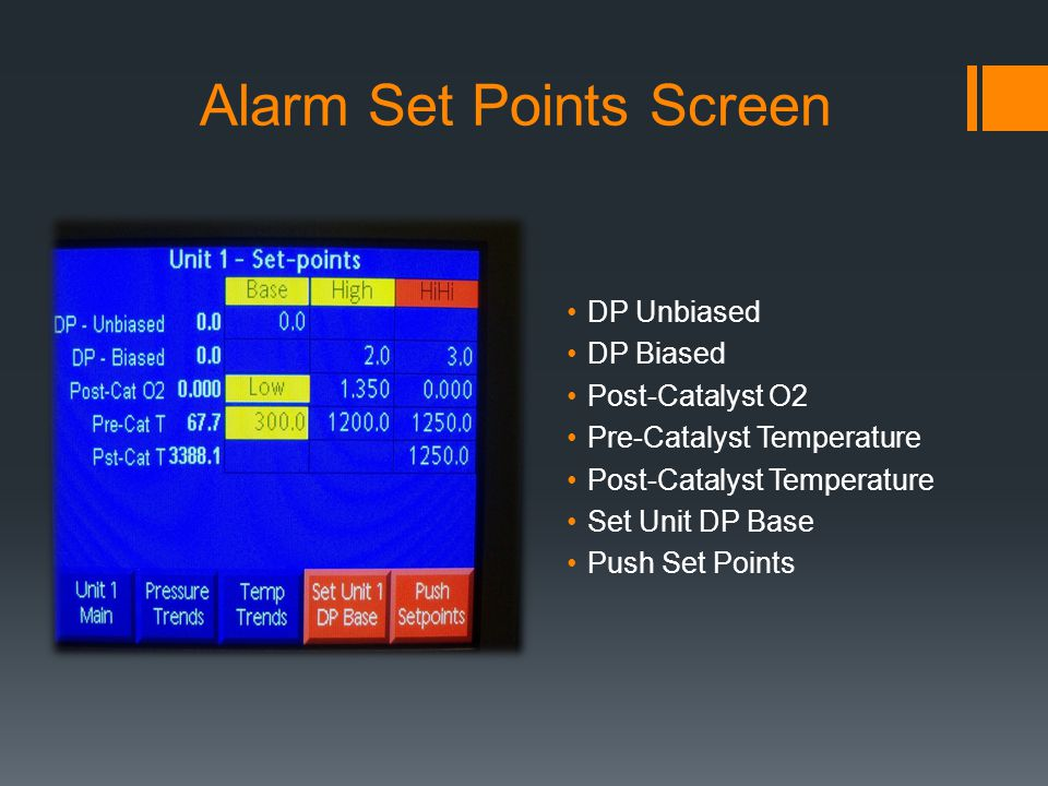 Alarm Set Points Screen DP Unbiased DP Biased Post-Catalyst O2 Pre-Catalyst Temperature Post-Catalyst Temperature Set Unit DP Base Push Set Points