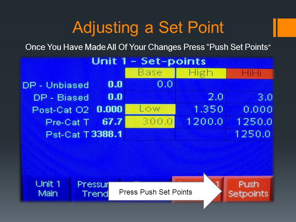 Press Push Set Points Once You Have Made All Of Your Changes Press Push Set Points