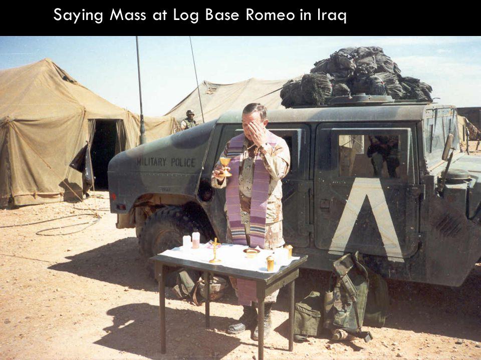 Ready to head off to celebrate Mass at Log Base Romeo, Iraq.