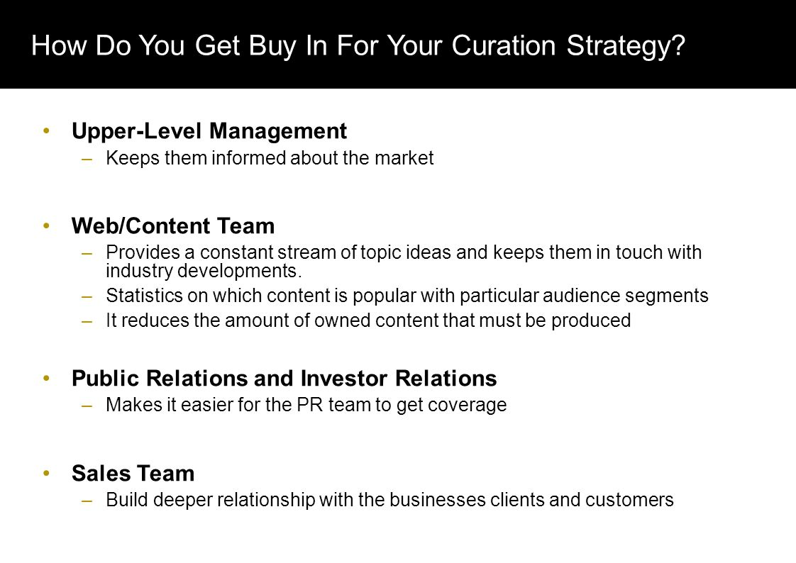 How Do You Get Buy In For Your Curation Strategy.