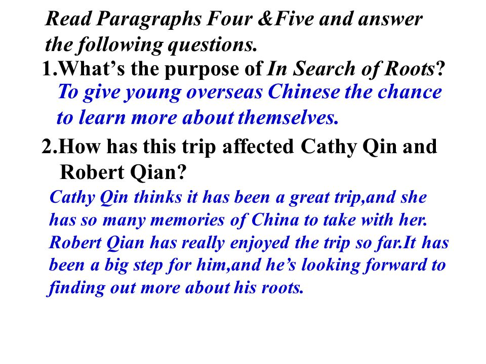 Read Paragraphs Four &Five and answer the following questions.