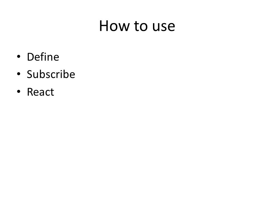 How to use Define Subscribe React