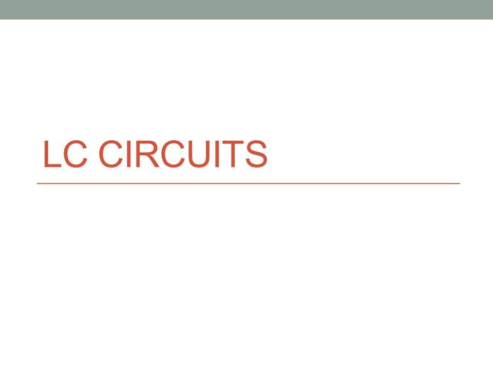 LC CIRCUITS