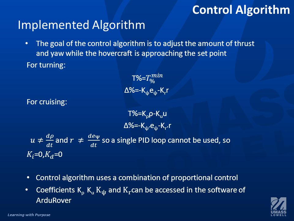 Learning with Purpose Control Algorithm Implemented Algorithm