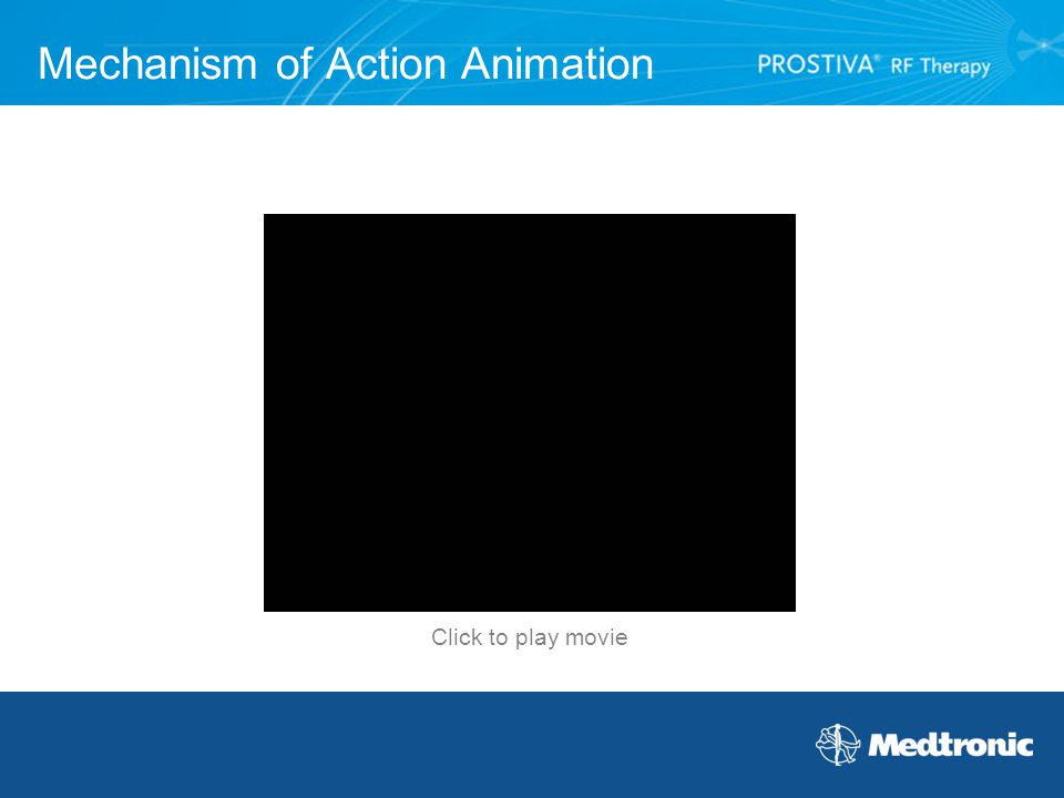 Mechanism of Action Animation Click to play movie