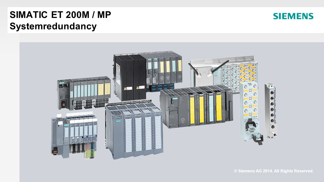 © Siemens AG 2014. All Rights Reserved. SIMATIC ET 200M / MP Systemredundancy