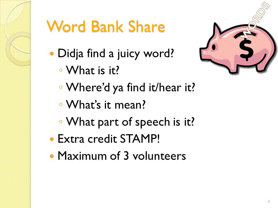 Word Bank Share Didja find a juicy word. ◦ What is it.