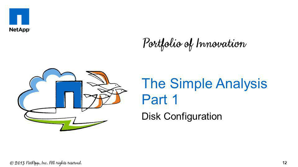 12 Disk Configuration The Simple Analysis Part 1