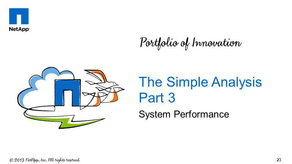 23 System Performance The Simple Analysis Part 3