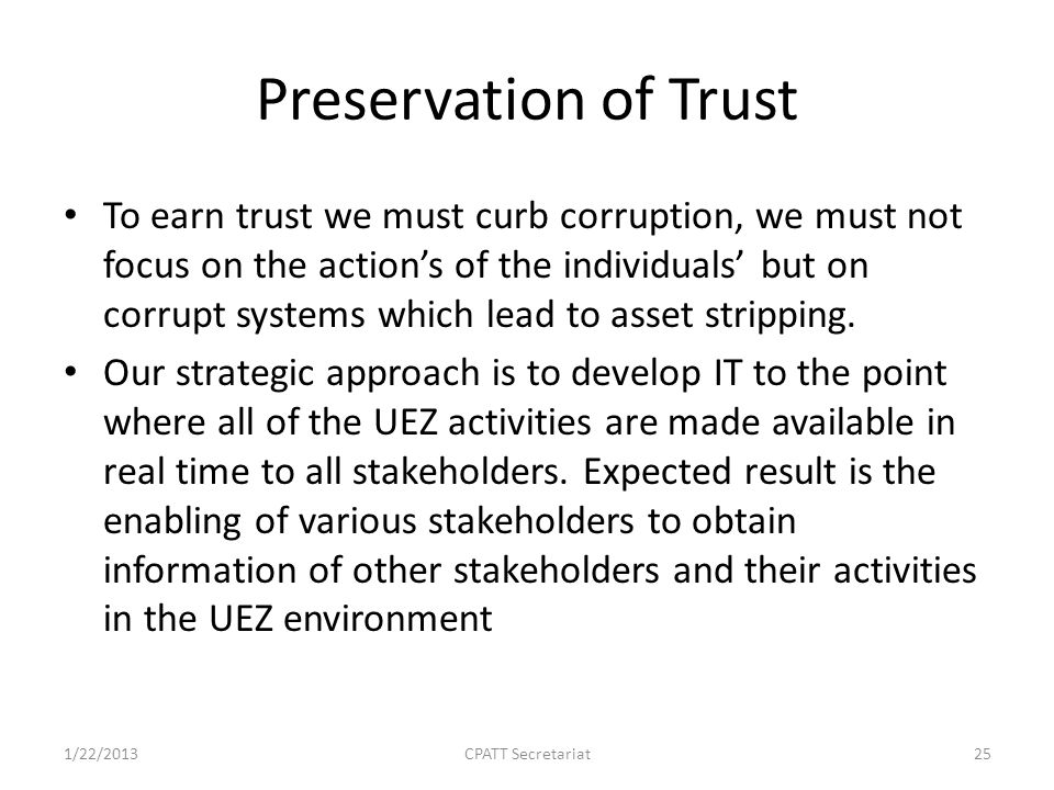 Preservation of Trust To earn trust we must curb corruption, we must not focus on the action's of the individuals' but on corrupt systems which lead to asset stripping.