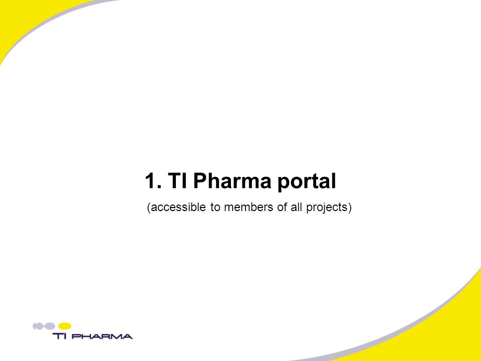 1. TI Pharma portal (accessible to members of all projects)